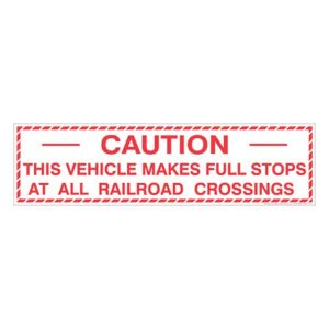 Caution - This Vehicle Make Full Stops… (24x4)
