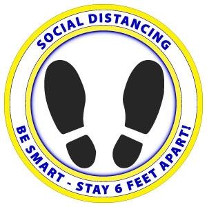 Social Distancing - Be Smart - Stay 6 Feet Away Floor Graphic 12'' d