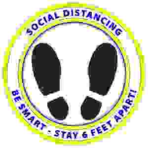 Social Distancing - Be Smart - Stay 6 Feet Away Floor Graphic 12'' d